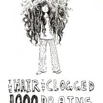 the hair that clogged 1000 drains